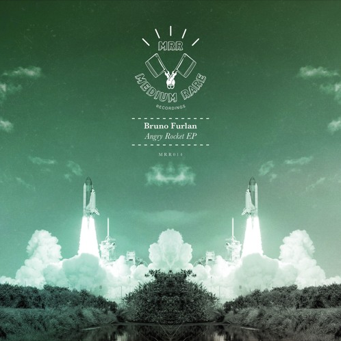 Burno Furlan – Angry Rocket EP