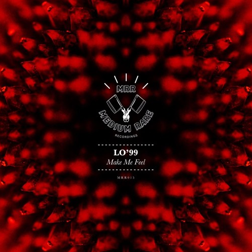 LO'99 – Make Me Feel